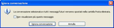 Opzione per ignorare una conversazione e tutti i suoi messaggi futuri